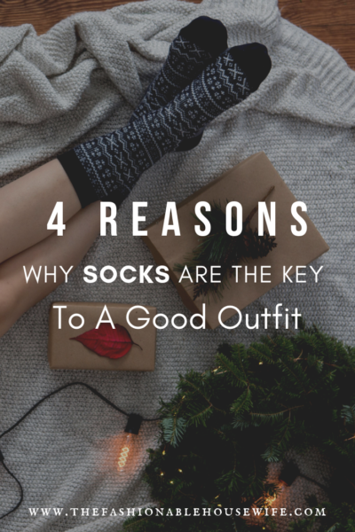 4 Reasons Why Socks Are The Key To A Good Outfit