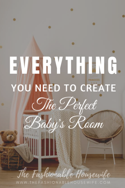 Everything You Need to Create the Perfect Baby's Room