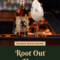 Favorite Winter Recipes: Root Out Float