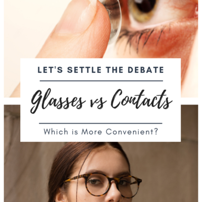 Glasses vs Contacts – Which is More Convenient?