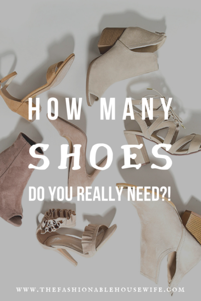 How Many Pairs Of Shoes Do You Really Need?!