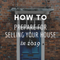 How To Prepare For Selling Your House