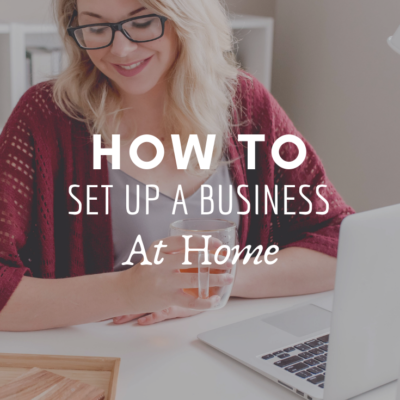How To Set Up A Business At Home