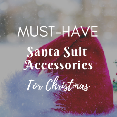 Must-Have Santa Suit Accessories For Christmas