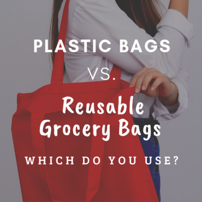 Plastic Bags vs. Reusable Grocery Bags