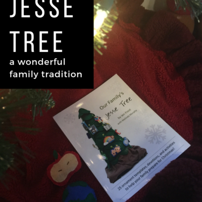 Jesse Tree: A Wonderful Family Tradition