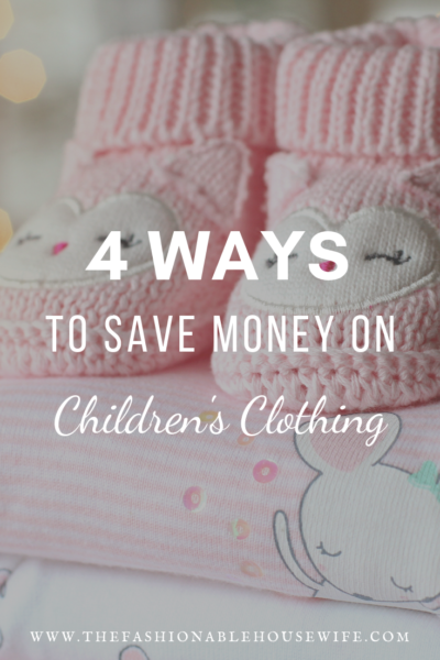 4 Easy Ways to Save Money on Children's Clothing
