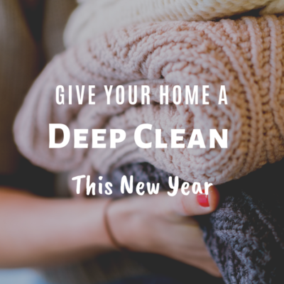 Give Your Home A Deep Clean This New Year