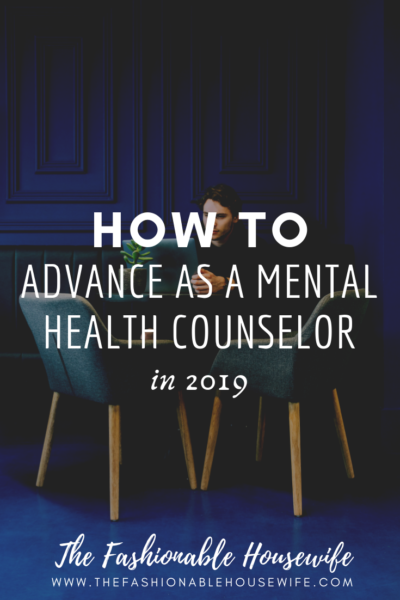 How to Advance as a Mental Health Counselor