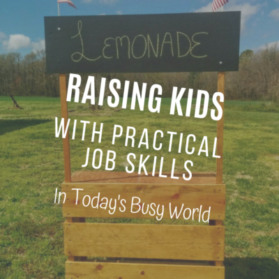 Raising Kids With Practical Job Skills
