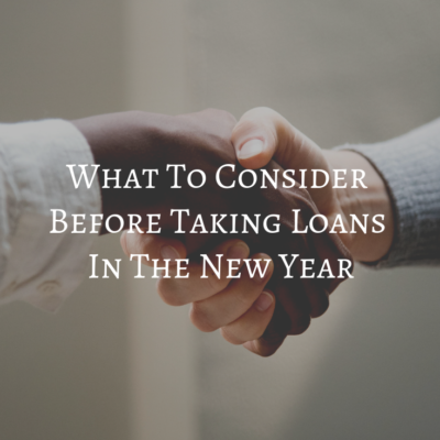 What To Consider Before Taking Loans In The New Year