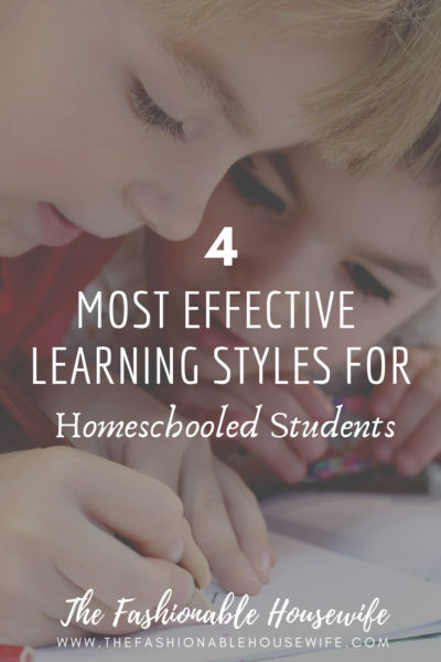 4 Most Effective Learning Styles for Homeschooled Students