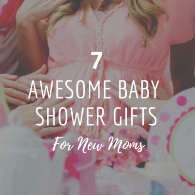 7 Awesome Baby Shower Gifts For New Moms