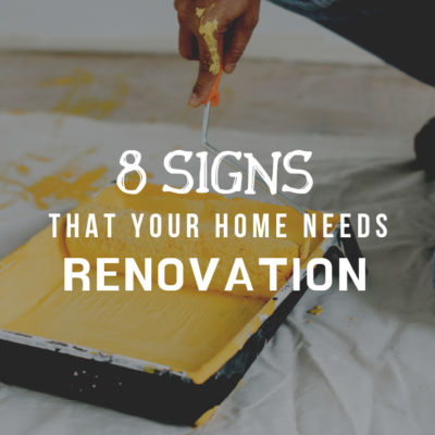 8 Signs That Your Home Needs Renovation