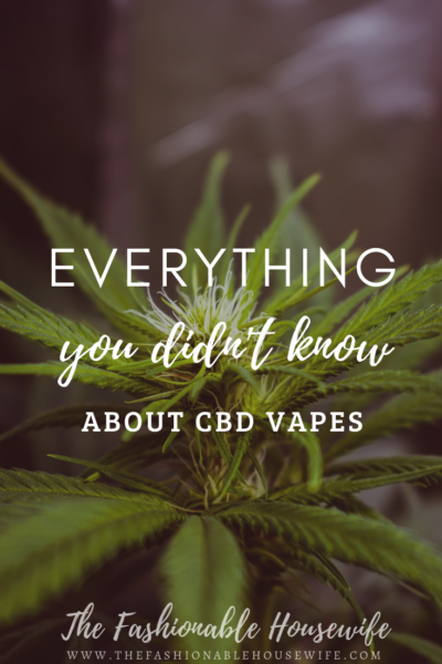 Everything You Didn't Know About CBD Vapes