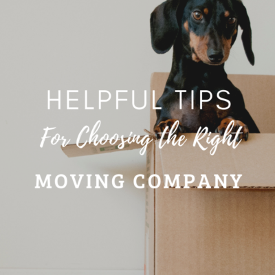Helpful Tips for Choosing the Right Moving Company