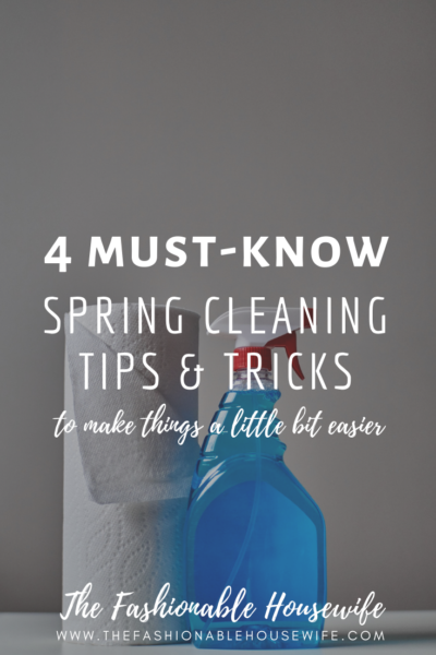 4 Must-Know Spring Cleaning Tips & Tricks