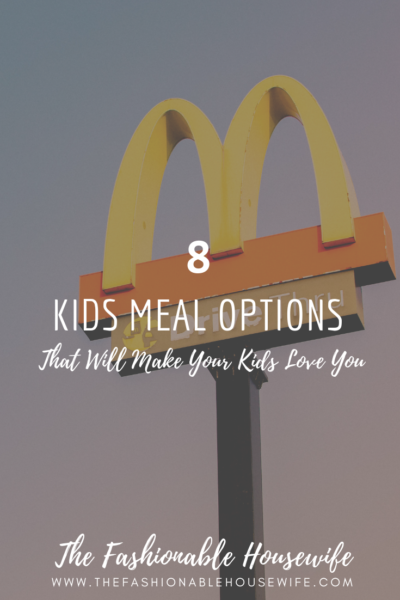 8 Kids Meal Options That Will Make Your Kids Love You