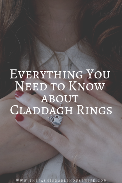 Everything You Need to Know about Claddagh Rings