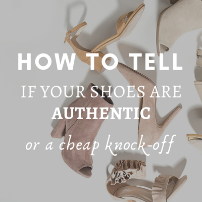 How To Tell If Your Shoes Are Authentic or A Knock-Off