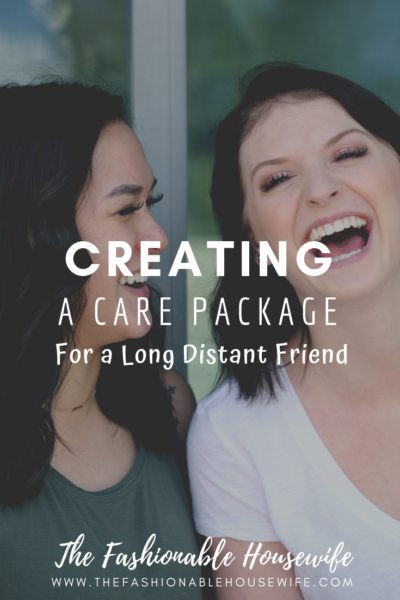 Creating a Care Package for a Long Distant Friend