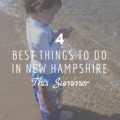 4 BEST Things To Do In New Hampshire This Summer