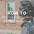 How To Take Your Nursing Career to the Next Level