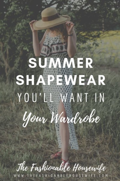 Summer Shapewear You'll Want in Your Wardrobe