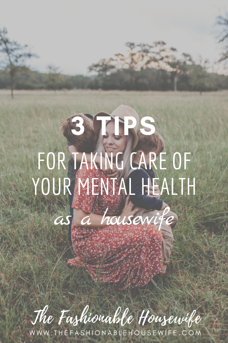 3 Tips For Taking Care Of Your Mental Health As A