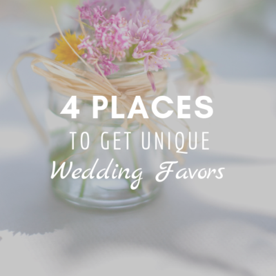 4 Places To Get Unique Wedding Favors