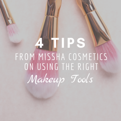 4 Tips From Missha Cosmetics On Using The Right Makeup Tools