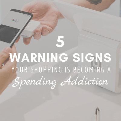 5 Warning Signs Your Shopping Is Becoming A Spending Addiction