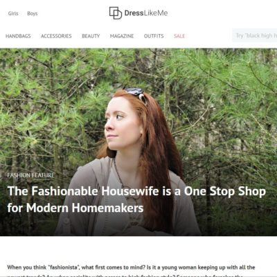 The Fashionable Housewife was Featured In DressLikeMe!