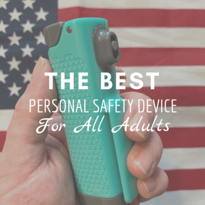 The Best Personal Safety Device for All Adults