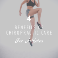 4 Benefits of Chiropractic Care For Athletes