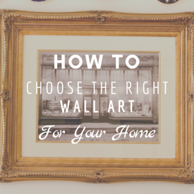 How To Choose The Right Wall Art For Your Home