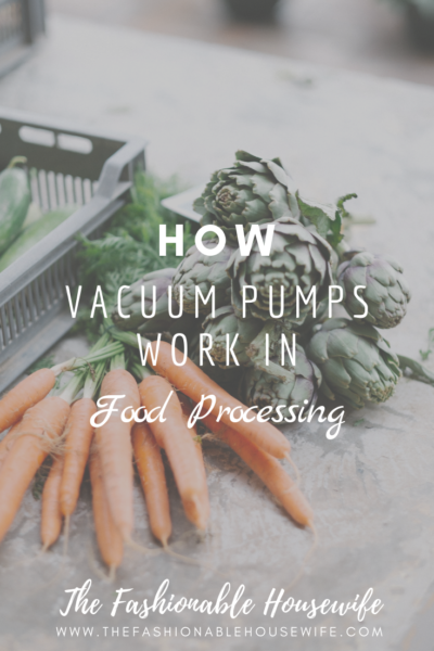 How Vacuum Pumps Work In Food Processing