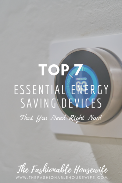 Top 7 Essential Energy Saving Devices
