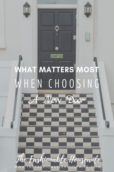 What Matters Most When Choosing A New Door