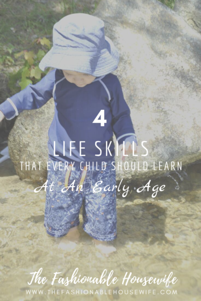 4 Life Skills That Every Child Should Learn At An Early Age