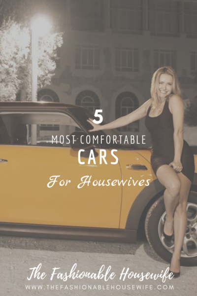 5 Most Comfortable Cars for Housewives