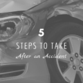 5 Steps to Take After an Accident