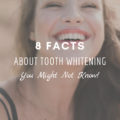 8 Facts About Tooth Whitening You Might Not Know!