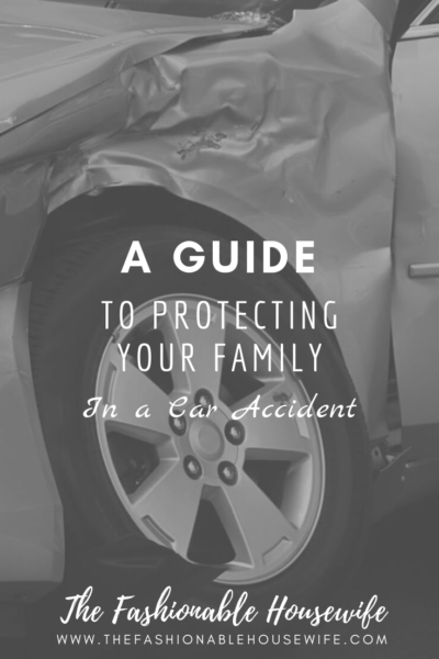 A Guide to Protecting Your Family in a Car Accident
