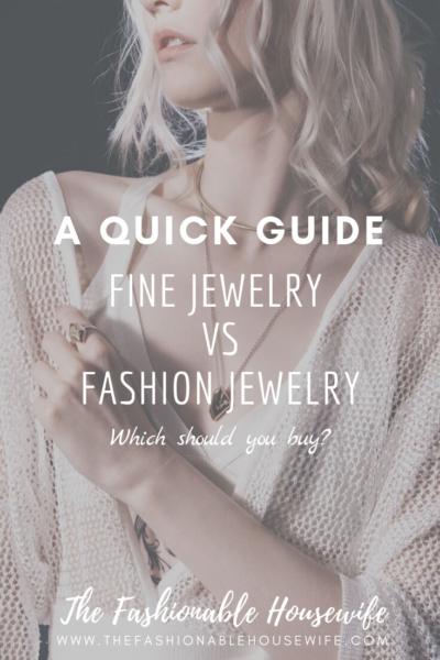Fine Jewelry vs Fashion Jewelry: A Quick Guide