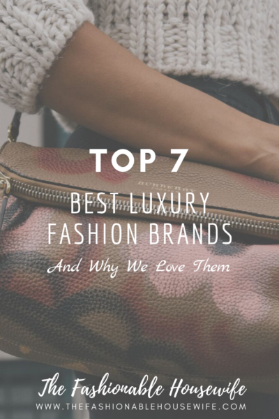 Top 7 Best Luxury Fashion Brands