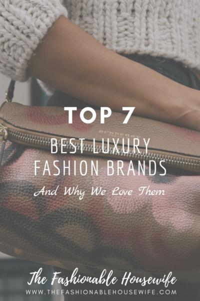 Top 7 Best Luxury Fashion Brands