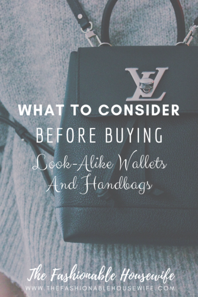 What To Consider Before Buying Look-Alike Wallets & Handbags