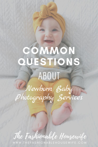 Common Questions About Newborn Baby Photography Services