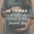 10 Things You Actually Need To Bring In Your Hospital Bag